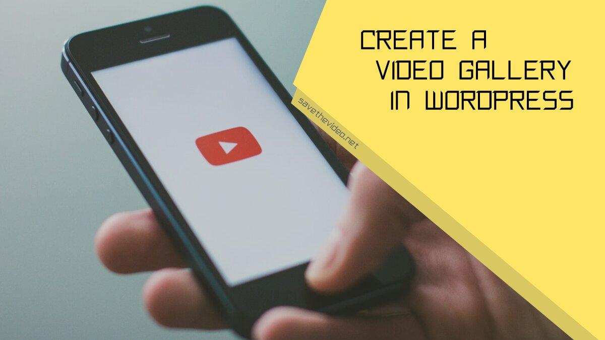 Create a video gallery in WordPress