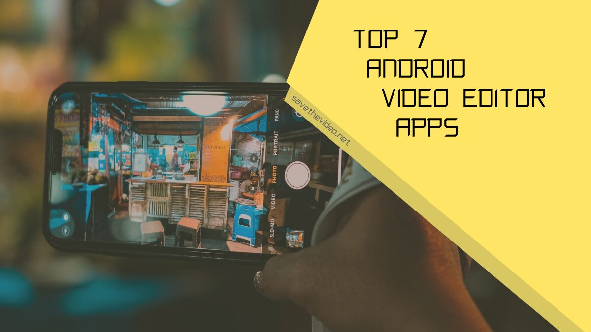 Top video editor apps