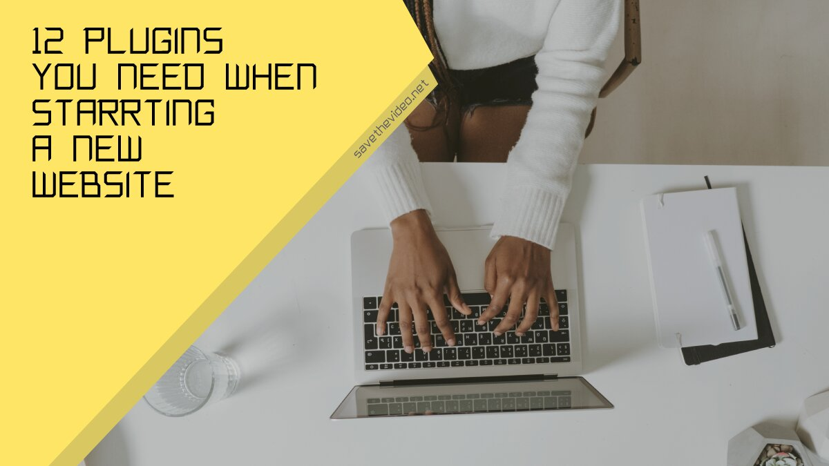 Plugins you need when starting a new website