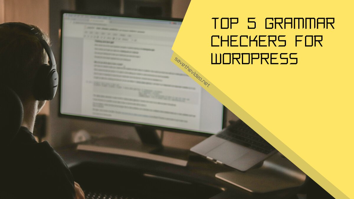 Top Grammar Checkers for WordPress That Elevate and Perfect Your Writing
