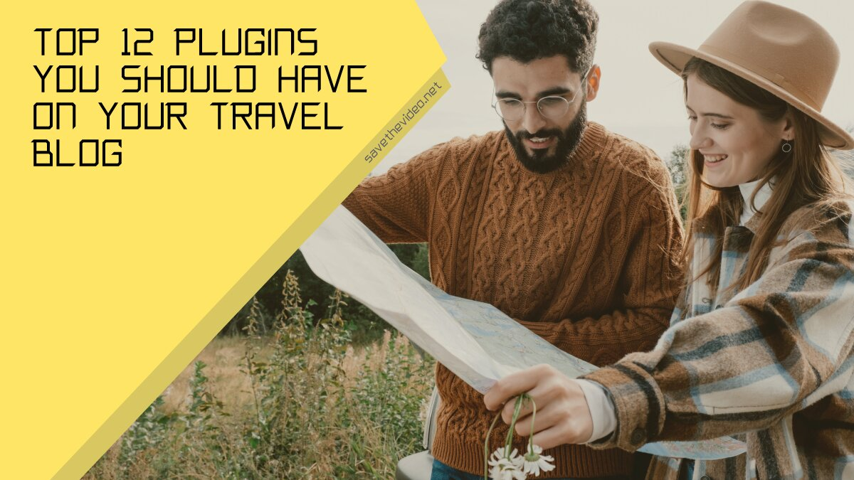 Top Plugins You Should Have on Your Travel Blog