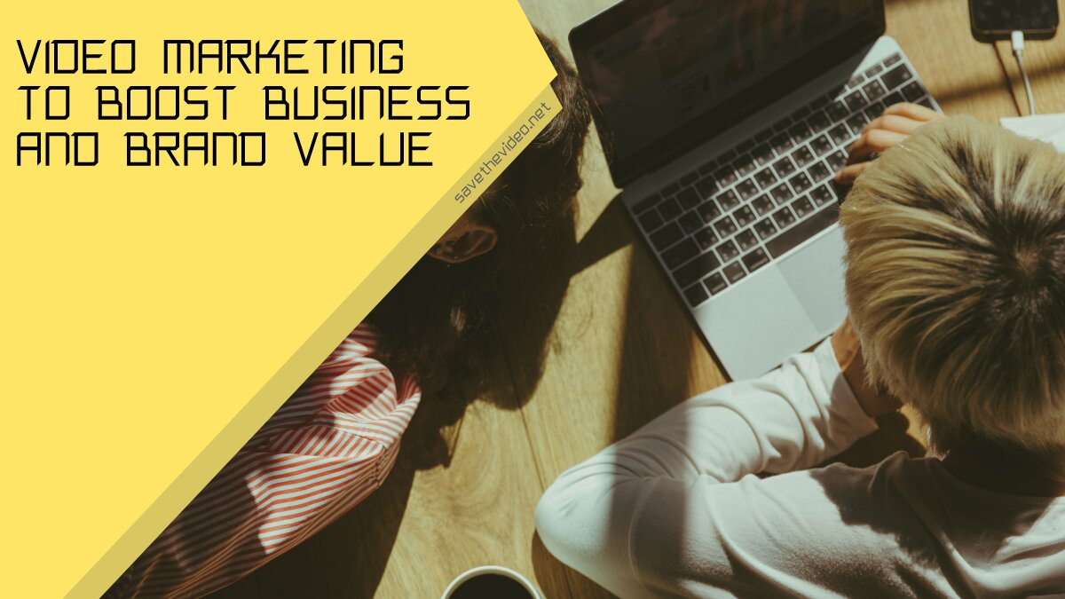 Video Marketing to Boost Business