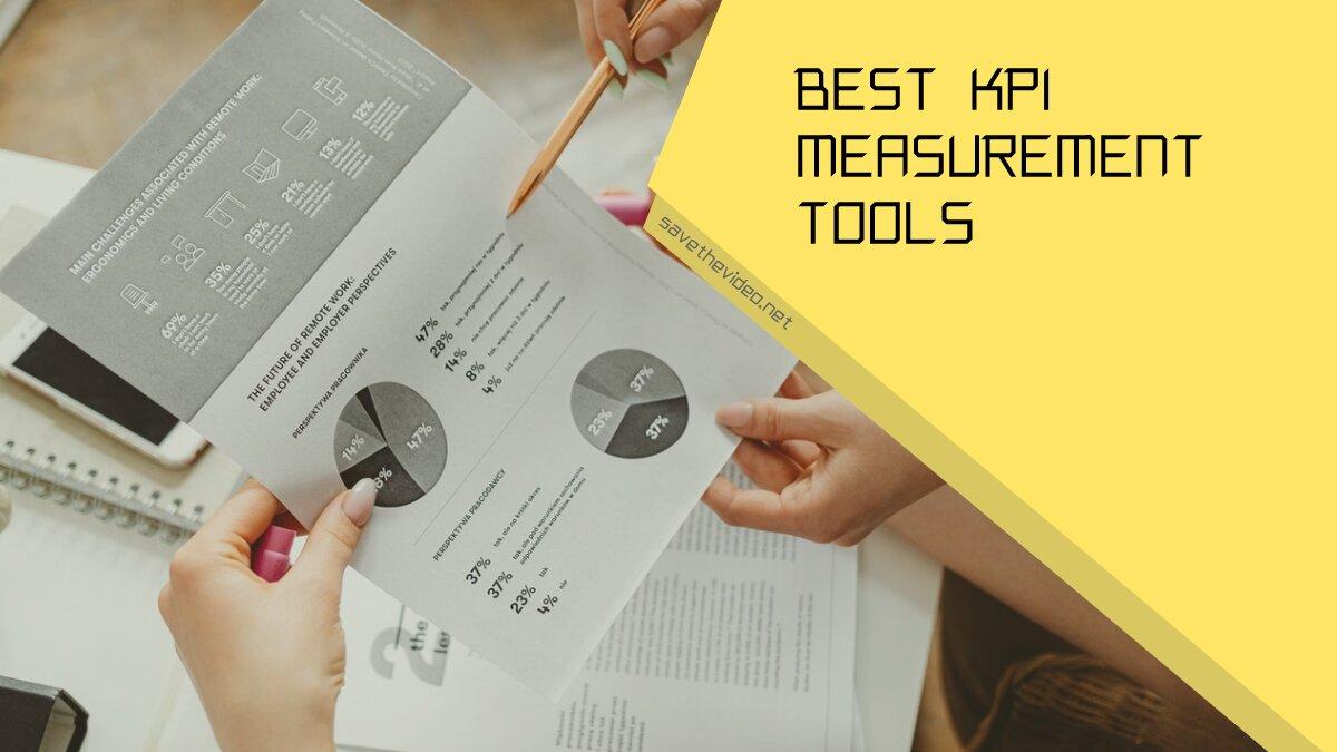 Best KPI Measurement Tools